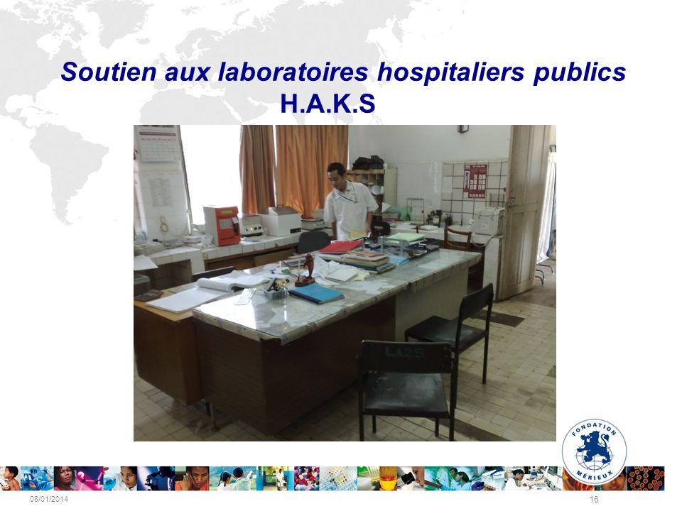 08/01/2014 16 Soutien aux laboratoires hospitaliers publics H.A.K.S