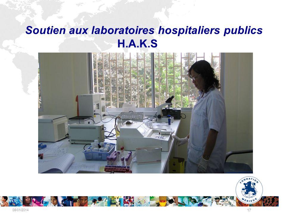 08/01/2014 17 Soutien aux laboratoires hospitaliers publics H.A.K.S