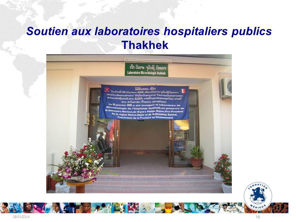 08/01/2014 19 Soutien aux laboratoires hospitaliers publics Thakhek