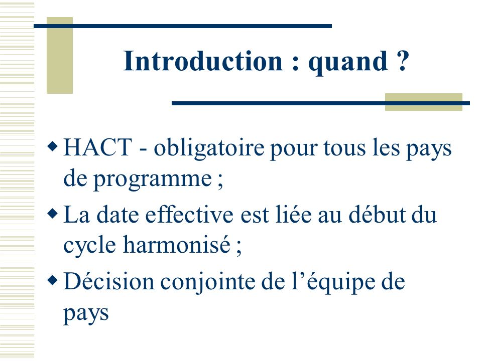 Introduction : quand .