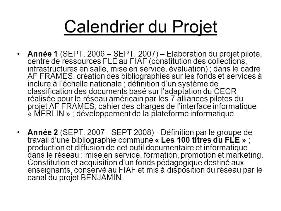 Calendrier du Projet Année 1 (SEPT. 2006 – SEPT.