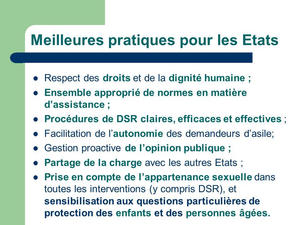 Respect des droits et de la dignité humaine ; Ensemble approprié de normes en matière dassistance ; Procédures de DSR claires, efficaces et effectives