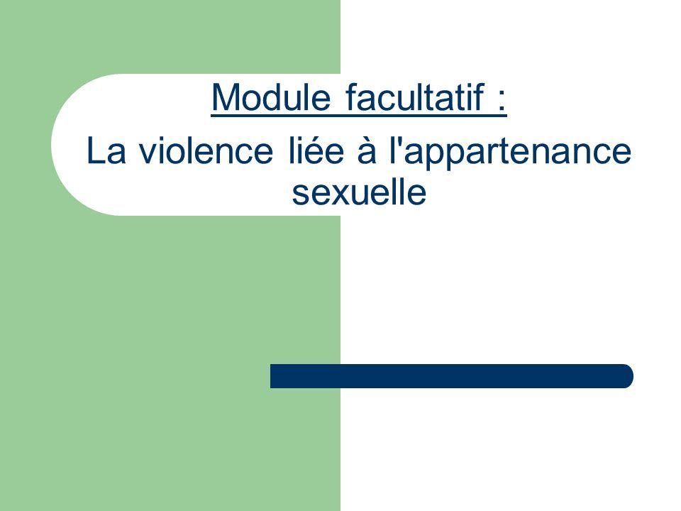 Module facultatif : La violence liée à l'appartenance sexuelle