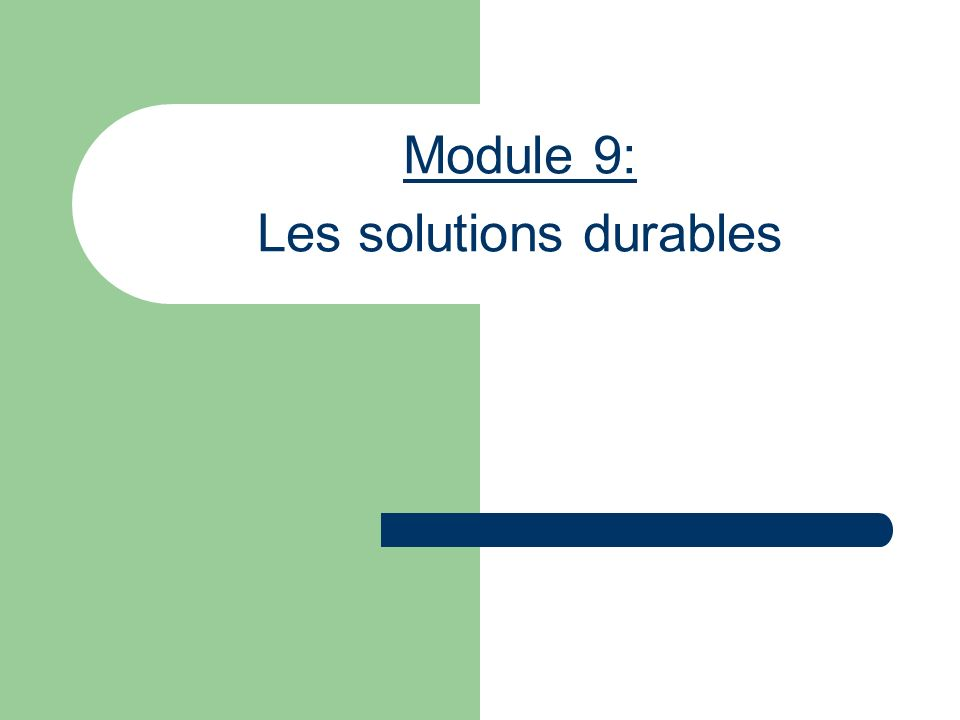 Module 9: Les solutions durables