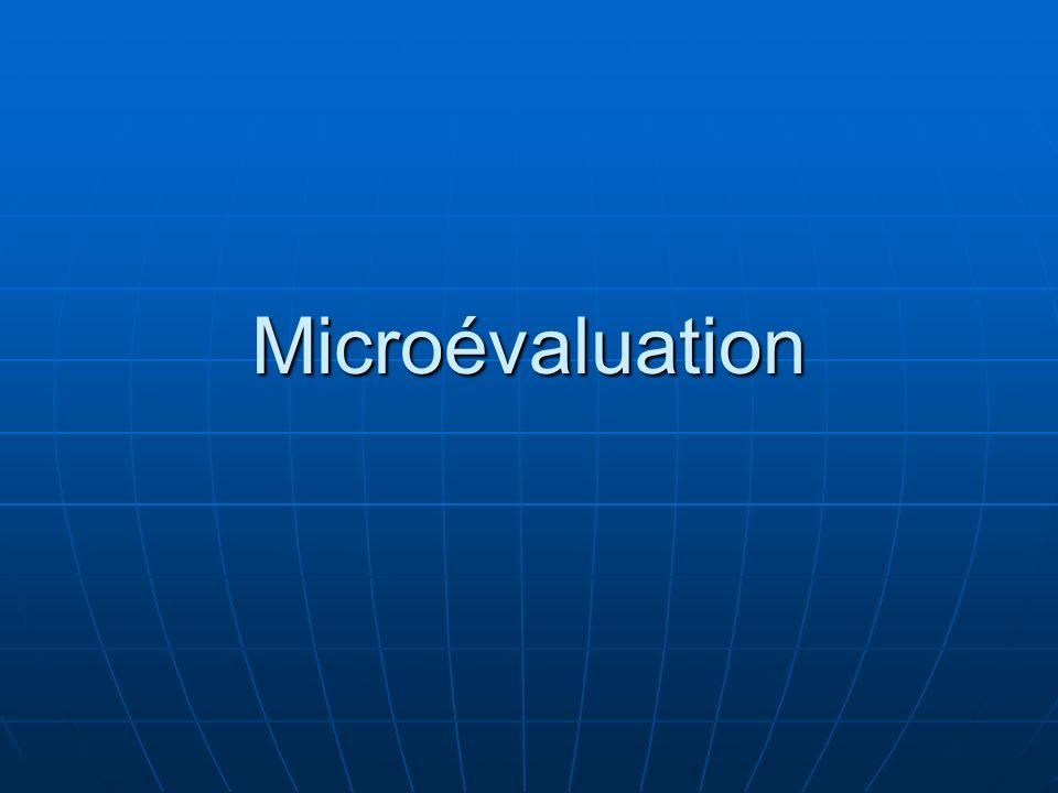 Quest-ce quune microévaluation .