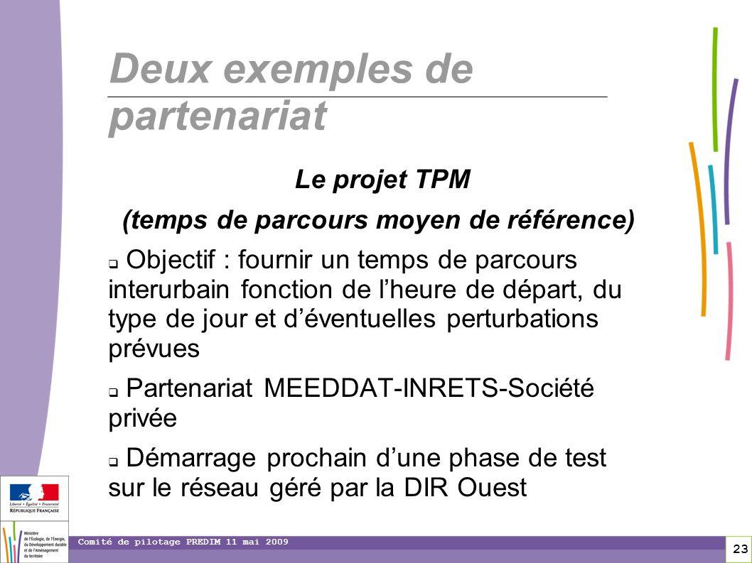 23 Comité de pilotage PREDIM 11 mai 2009 Deux exemples de partenariat Le projet TPM (temps de parcours moyen de référence) Objectif : fournir un temps