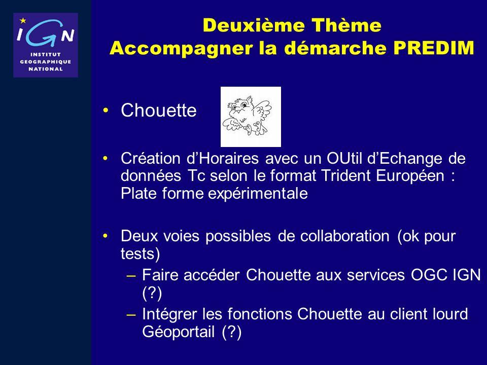Deuxième Thème Accompagner la démarche PREDIM Chouette Création dHoraires avec un OUtil dEchange de données Tc selon le format Trident Européen : Plat