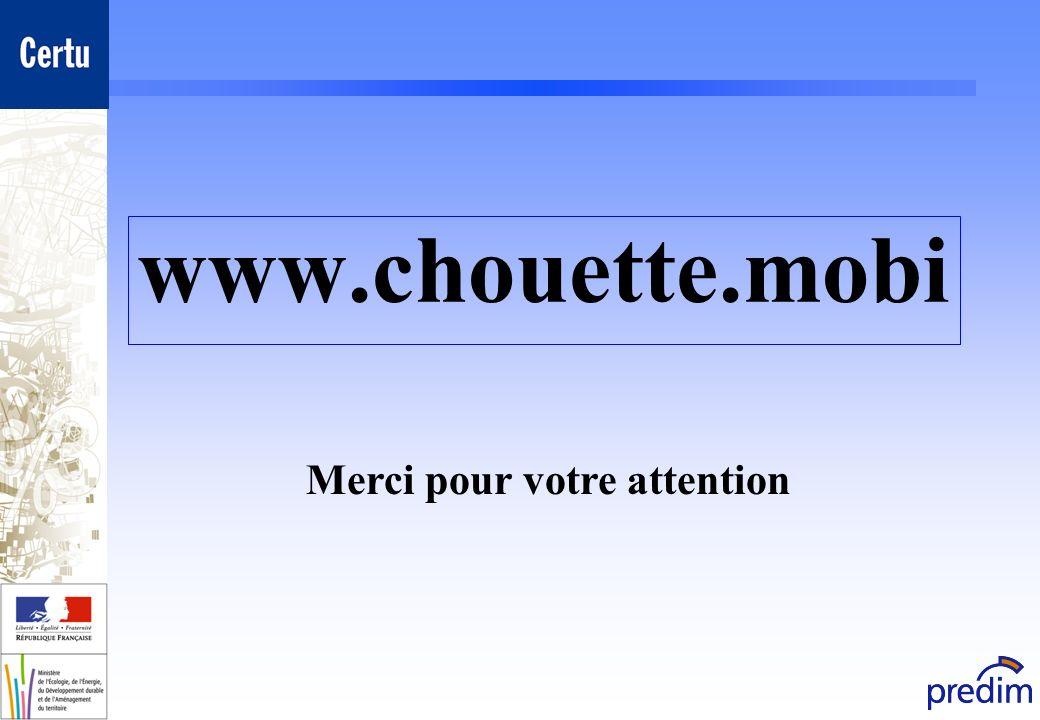 www.chouette.mobi Merci pour votre attention