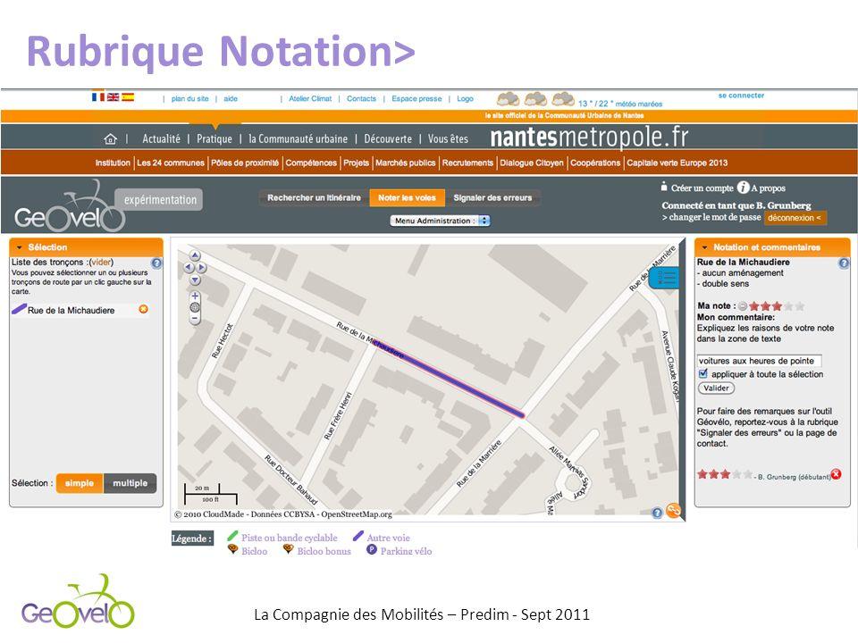 Rubrique Notation> La Compagnie des Mobilités – Predim - Sept 2011