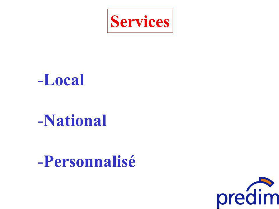 Services -Local -National -Personnalisé