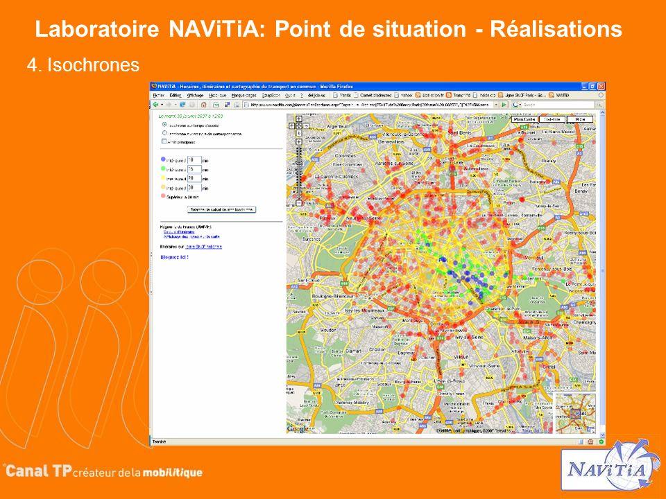 Laboratoire NAViTiA: Point de situation - Réalisations 4. Isochrones