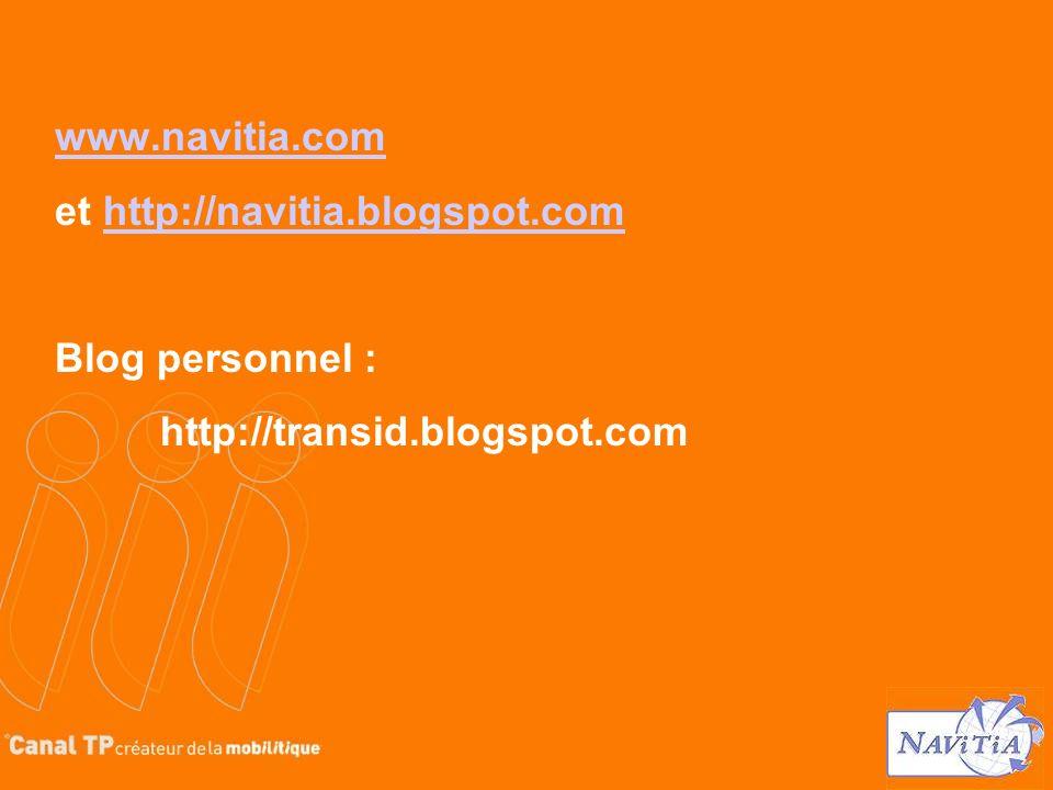 www.navitia.com et http://navitia.blogspot.comhttp://navitia.blogspot.com Blog personnel : http://transid.blogspot.com
