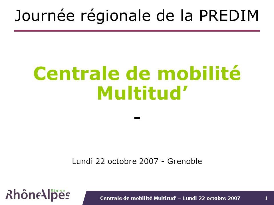 Centrale de mobilité Multitud – Lundi 22 octobre 20072 Plan de la présentation : Information sur le projet de centrale de mobilité Multitud 1.Historique du projet 2.Caractéristiques du projet 3.Quelles synergies possibles avec les autres projets de CDM à léchelle de la Région .