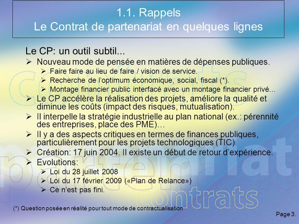 Page 3. 1.1. Rappels Le Contrat de partenariat en quelques lignes Le CP: un outil subtil...