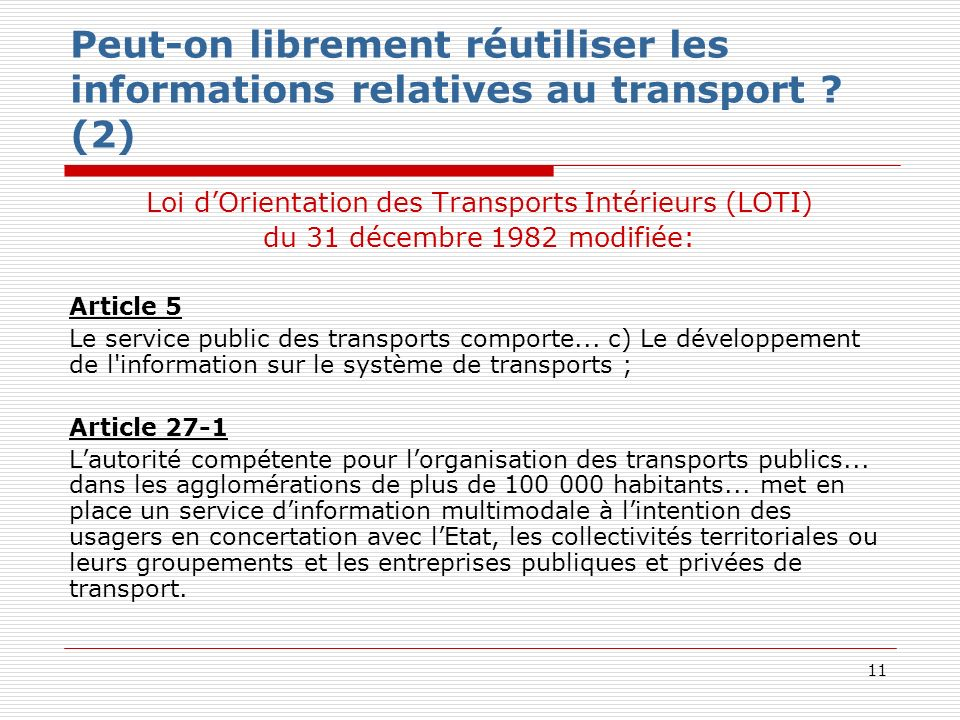 11 Peut-on librement réutiliser les informations relatives au transport .