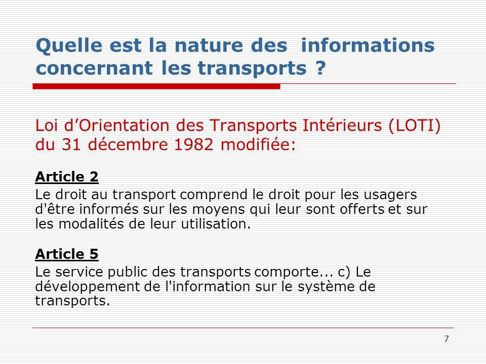 7 Quelle est la nature des informations concernant les transports .