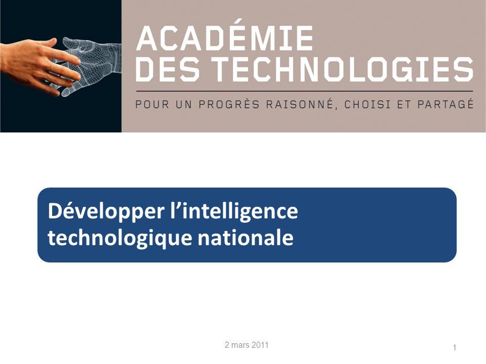 1 Développer lintelligence technologique nationale 2 mars 2011