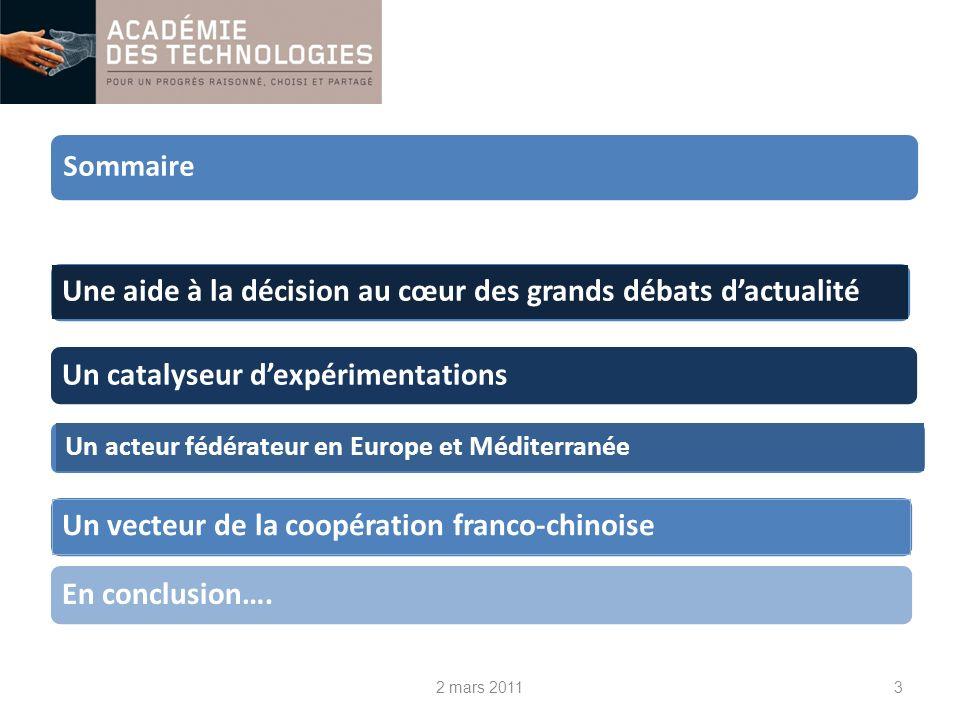 Un vecteur de la coopération franco-chinoise LAcadémie des technologies coopère avec les académies chinoises:.