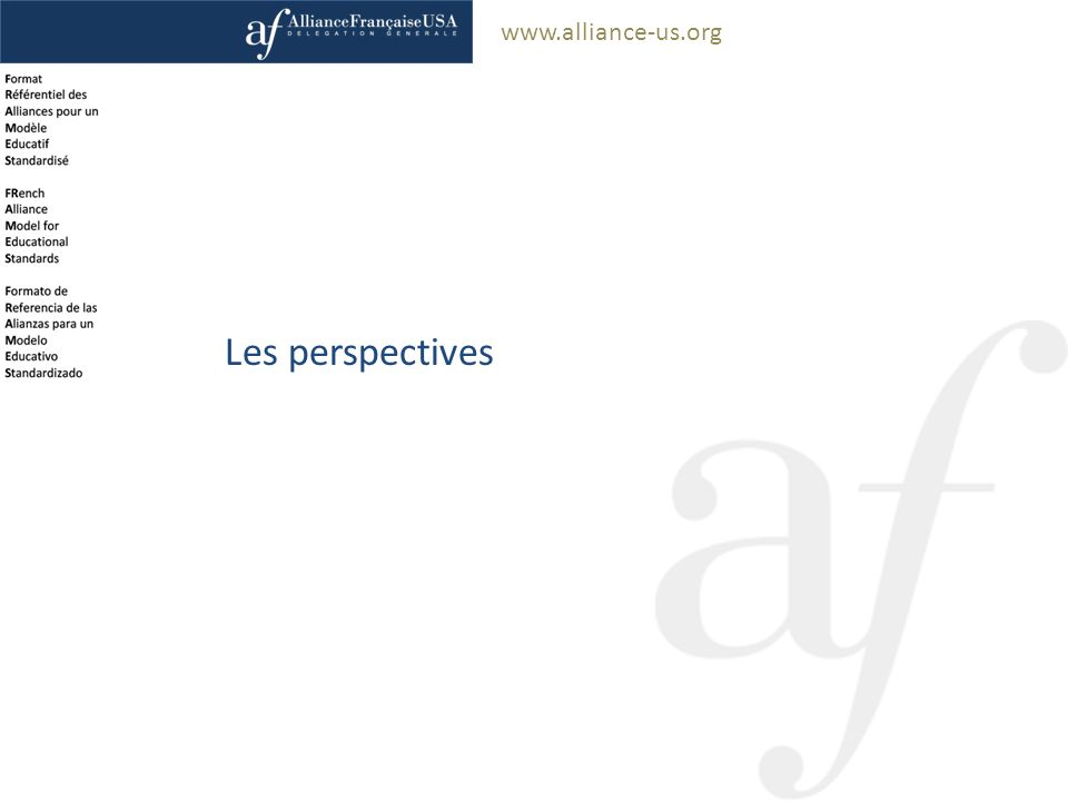www.alliance-us.org Les perspectives