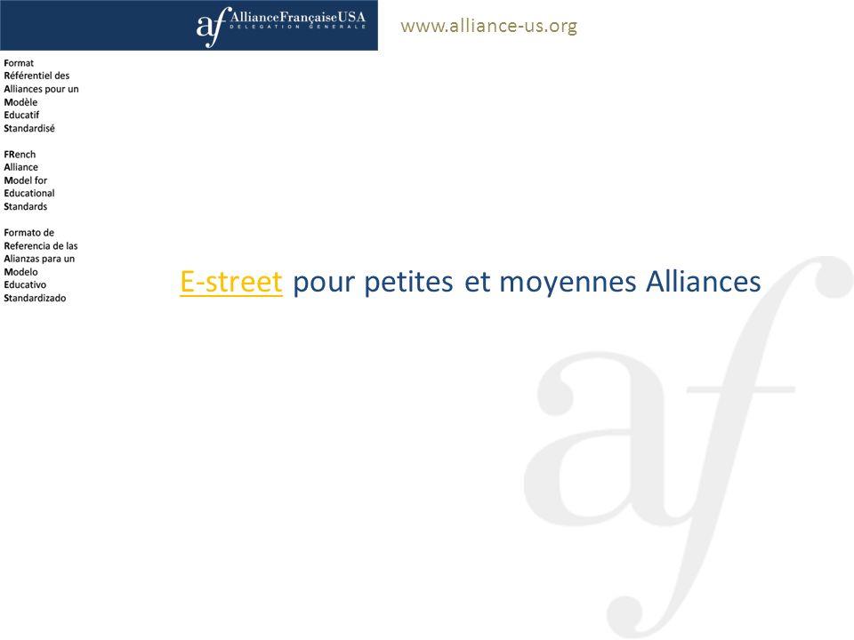 www.alliance-us.org E-streetE-street pour petites et moyennes Alliances