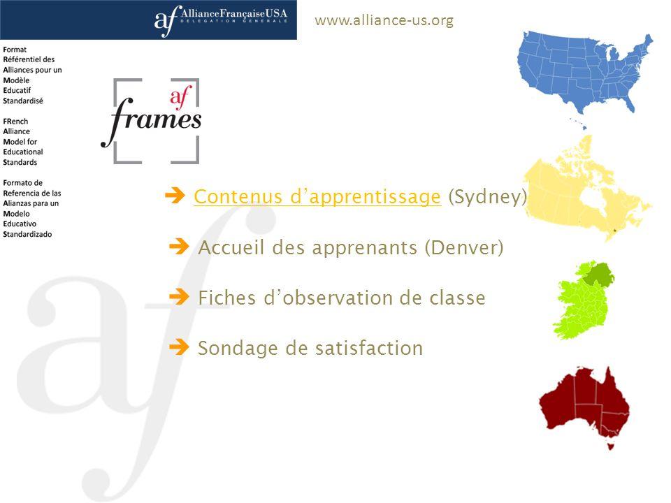 www.alliance-us.org Contenus dapprentissage (Sydney)Contenus dapprentissage Accueil des apprenants (Denver) Fiches dobservation de classe Sondage de s