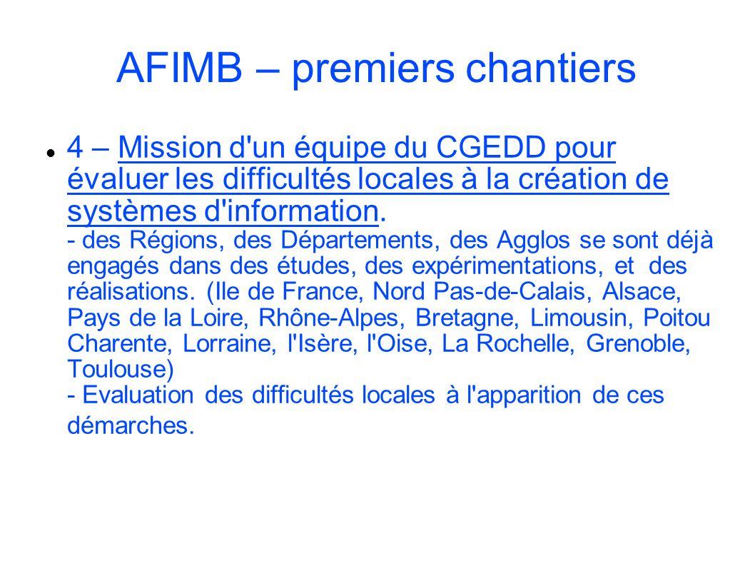 AFIMB – premiers chantiers 4 – Mission d'un équipe du CGEDD pour évaluer les difficultés locales à la création de systèmes d'information. - des Région
