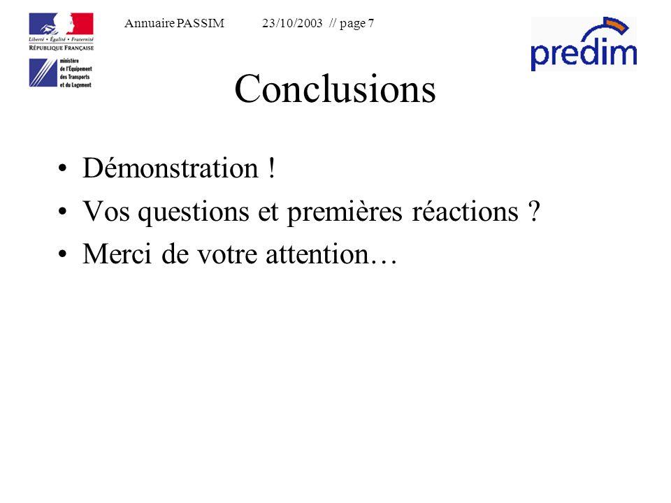 Annuaire PASSIM 23/10/2003 // page 7 Conclusions Démonstration .