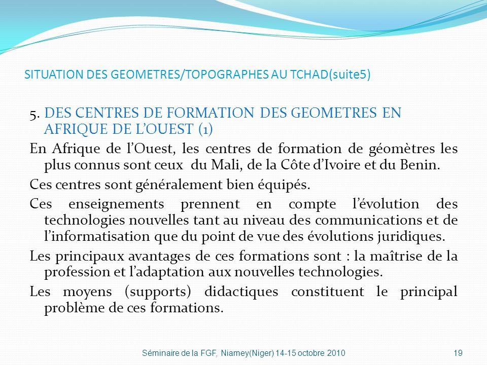 SITUATION DES GEOMETRES/TOPOGRAPHES AU TCHAD(suite5) 5.