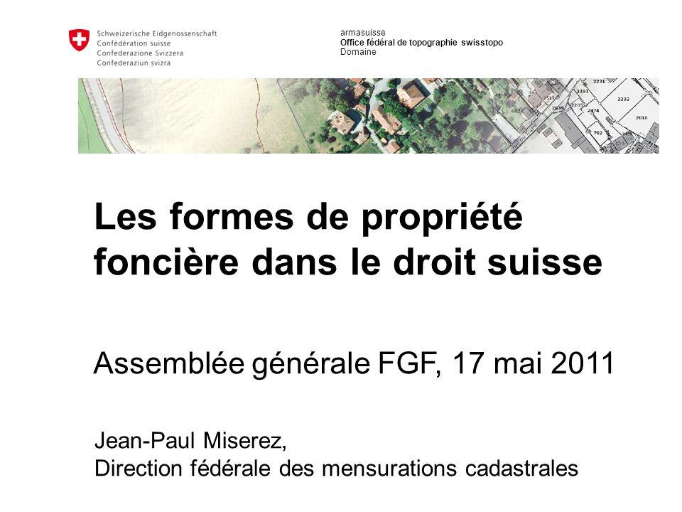 armasuisse Office fédéral de topographie swisstopo Domaine Jean-Paul Miserez, Direction fédérale des mensurations cadastrales Assemblée générale FGF,