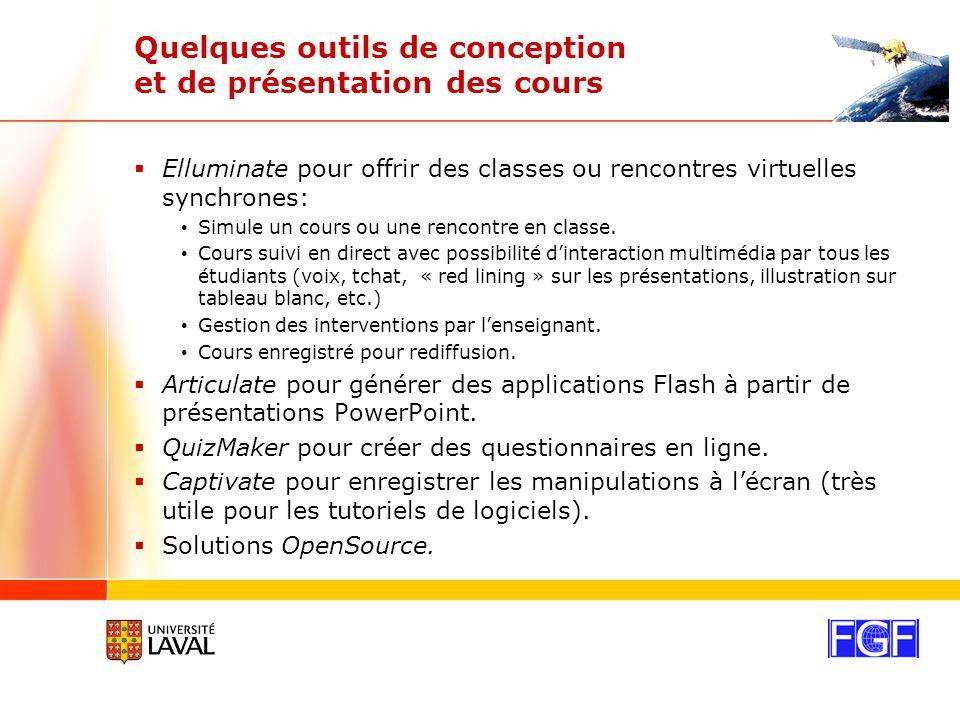 Quelques outils de conception et de présentation des cours Elluminate pour offrir des classes ou rencontres virtuelles synchrones: Simule un cours ou une rencontre en classe.