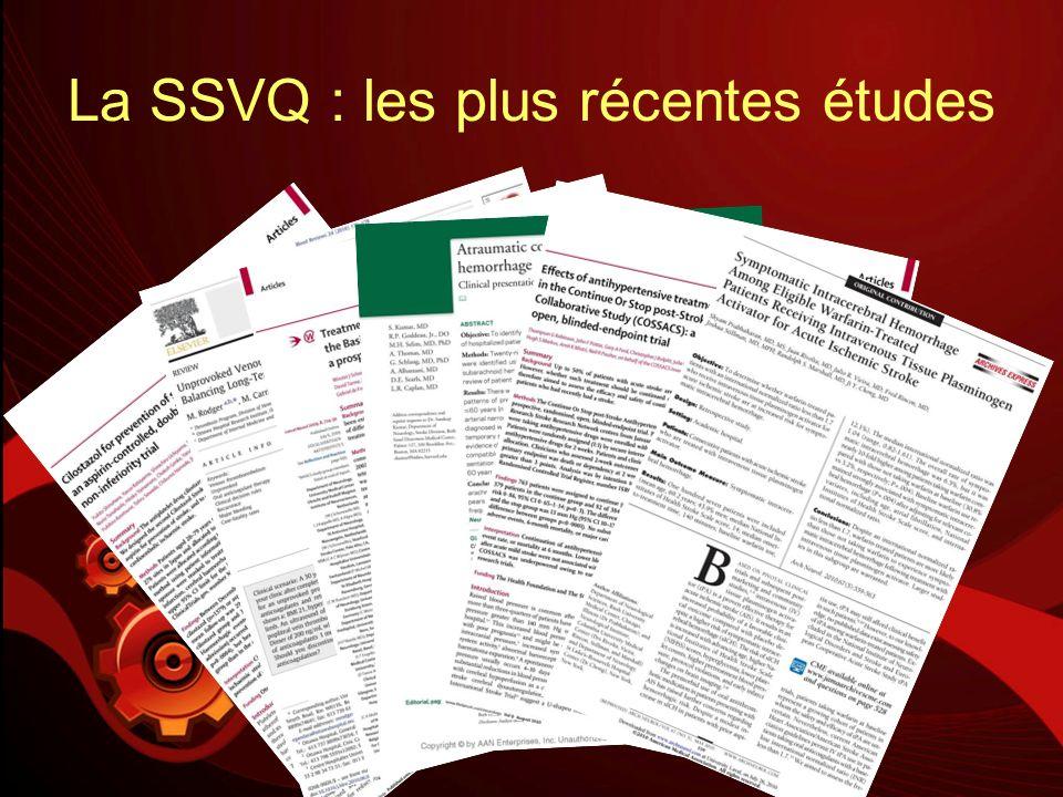 La SSVQ : les plus récentes études