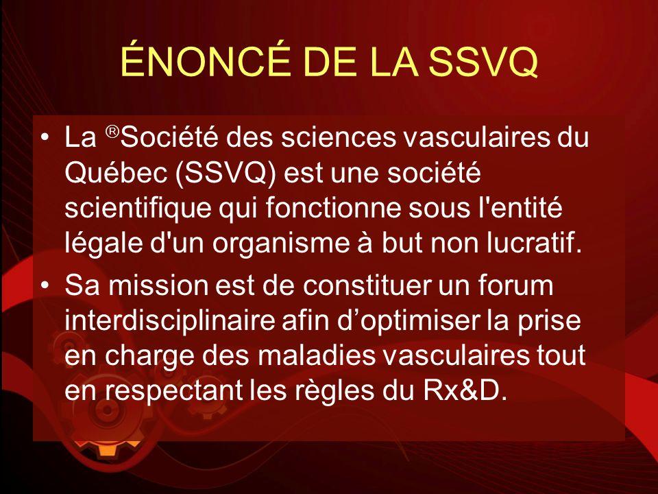 SSVQ : Avènement de nos visiosymposiums – 30 mai 2008 Par lentremise de nos visiosymposiums, les différentes régions du Québec ont maintenant accès à linformation offerte de façon interdisciplinaire par la SSVQ afin doptimiser la prise en charge des maladies vasculaires.