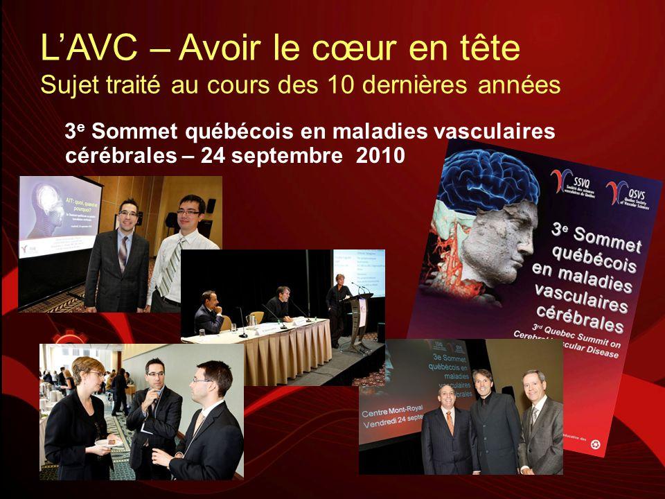 3 e Sommet québécois en maladies vasculaires cérébrales – 24 septembre 2010