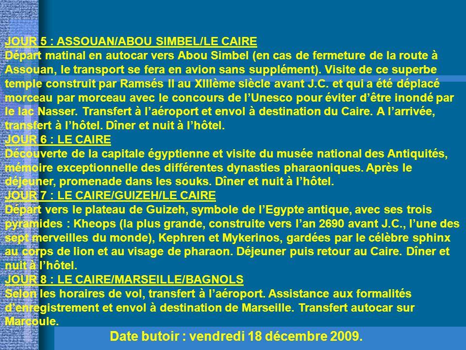 JOUR 1 : BAGNOLS/MARSEILLE/LOUXOR Transfert sur Marseille.