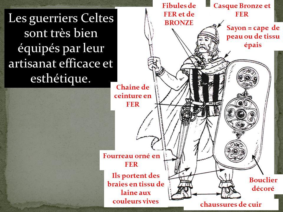 Les guerriers Celtes sont très bien équipés par leur artisanat efficace et esthétique.