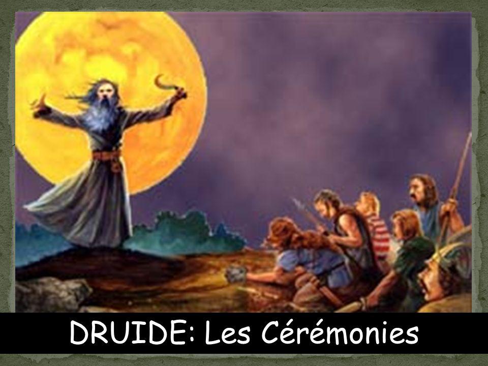 DRUIDE: Les Cérémonies