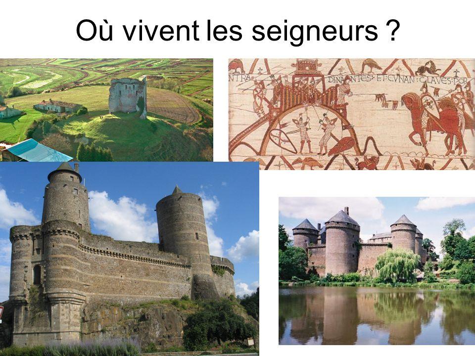 Où vivent les seigneurs ?