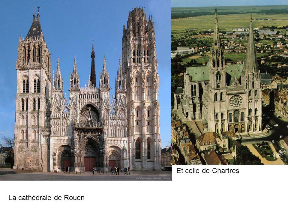 La cathédrale de Rouen Et celle de Chartres