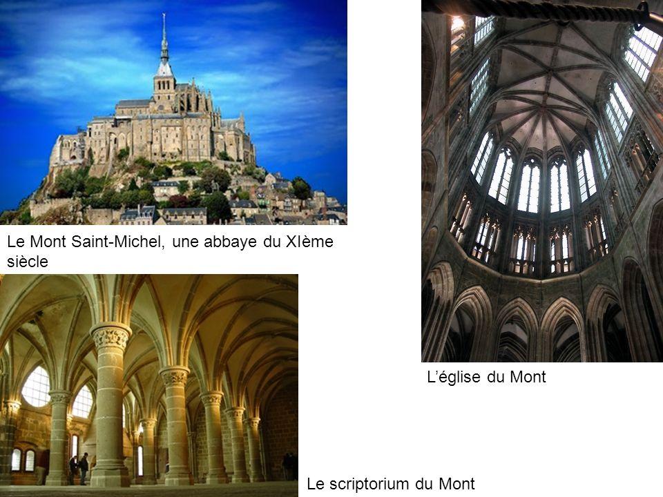 Le scriptorium du Mont Léglise du Mont Le Mont Saint-Michel, une abbaye du XIème siècle