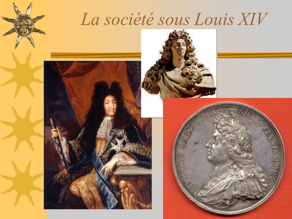 La société sous Louis XIV