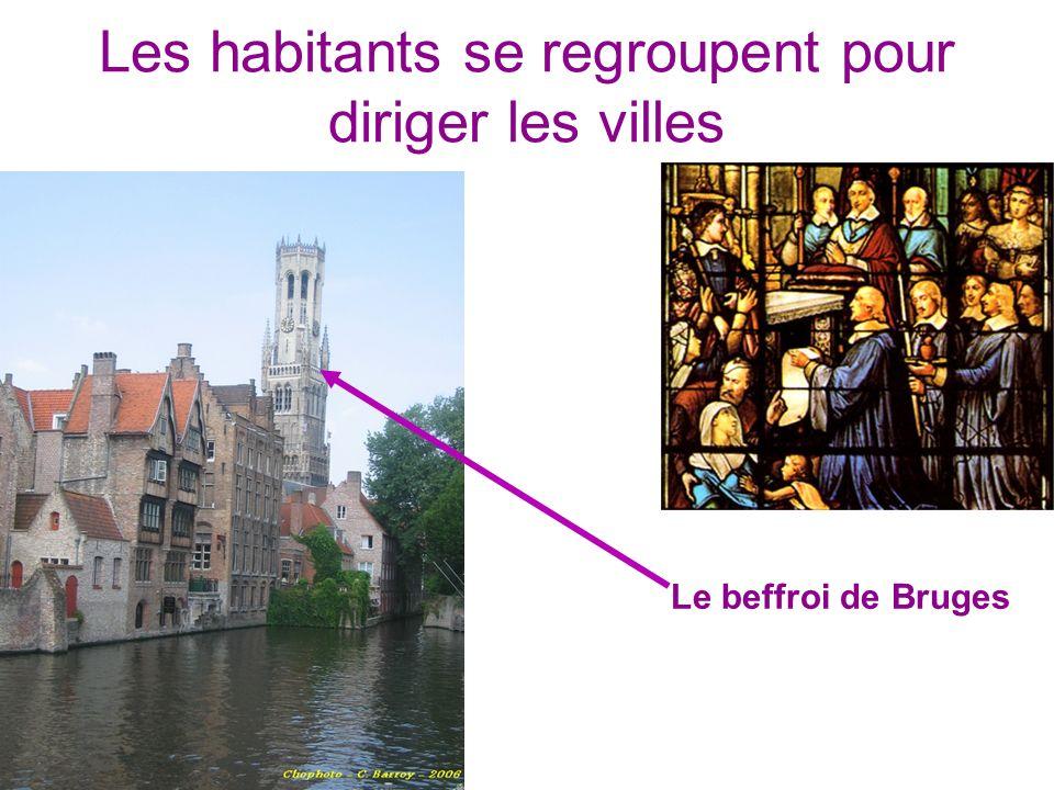 Les habitants se regroupent pour diriger les villes Le beffroi de Bruges