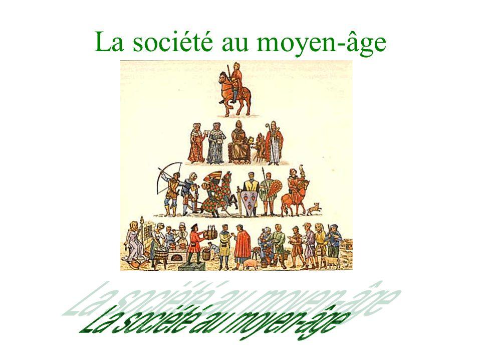 La société au moyen-âge