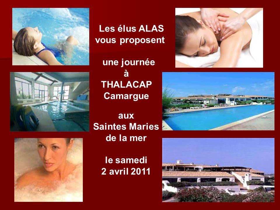 Les élus ALAS vous proposent une journée à THALACAP Camargue aux Saintes Maries de la mer le samedi 2 avril 2011