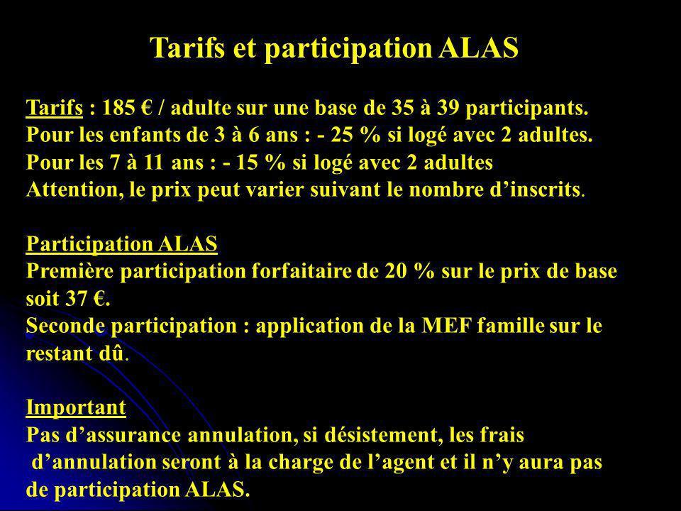 Tarifs : 185 / adulte sur une base de 35 à 39 participants.