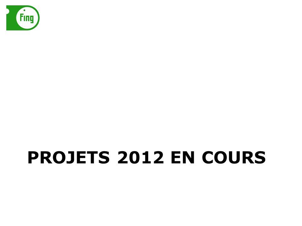 PROJETS 2012 EN COURS