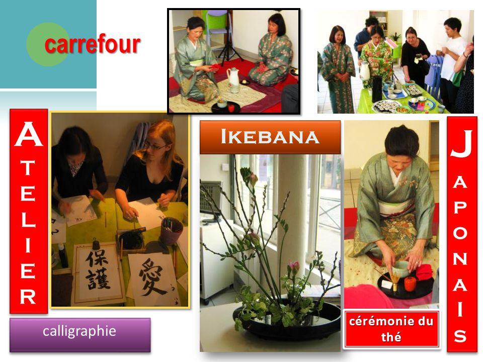 calligraphie ATELIERATELIER ATELIERATELIER JaponaIsJaponaIs JaponaIsJaponaIs cérémonie du thé carrefour