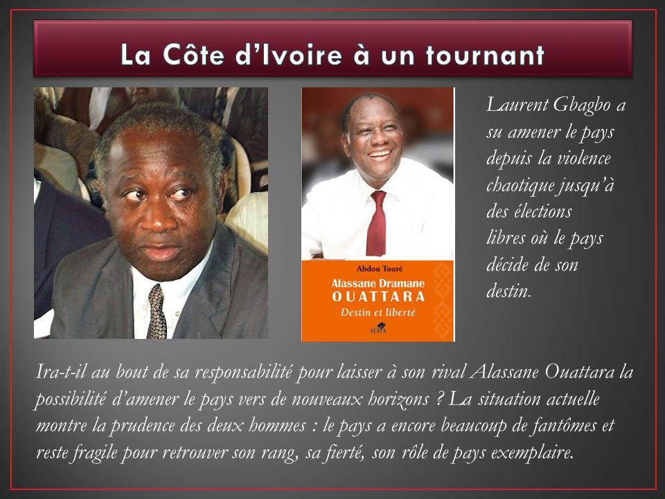 Ira-t-il au bout de sa responsabilité pour laisser à son rival Alassane Ouattara la possibilité damener le pays vers de nouveaux horizons ? La situati