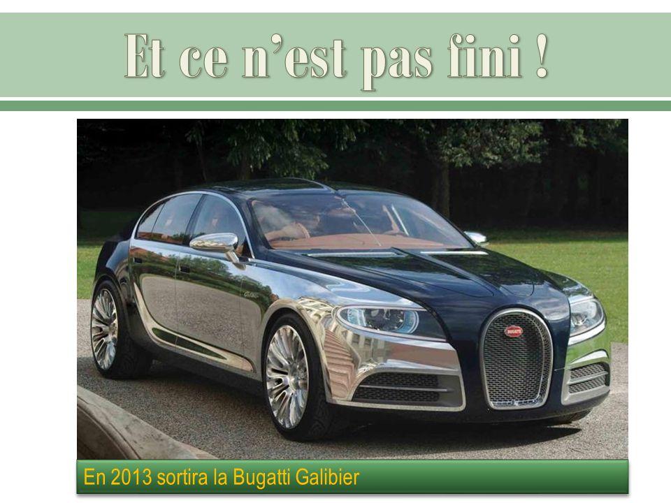 En 2013 sortira la Bugatti Galibier