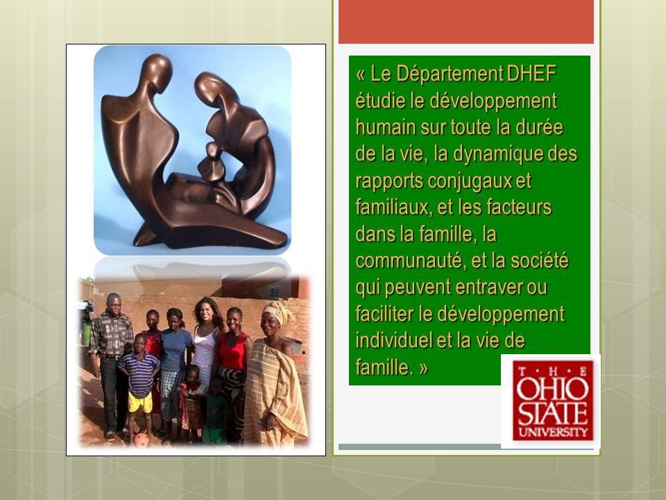 « Le Département DHEF étudie le développement humain sur toute la durée de la vie, la dynamique des rapports conjugaux et familiaux, et les facteurs d
