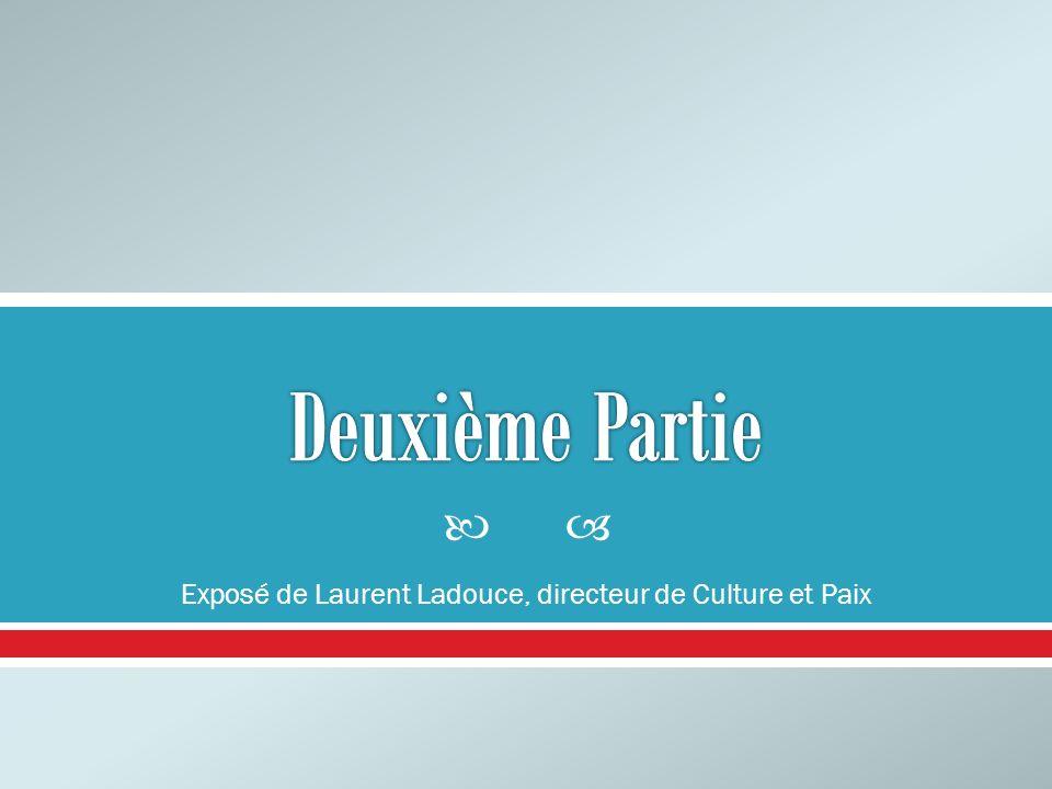 Exposé de Laurent Ladouce, directeur de Culture et Paix